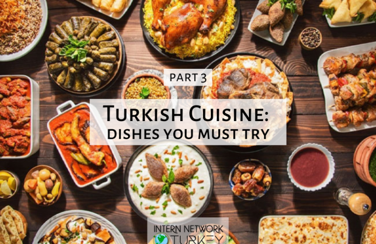 Turkısh Cuısıne: dıshes you must try part 3